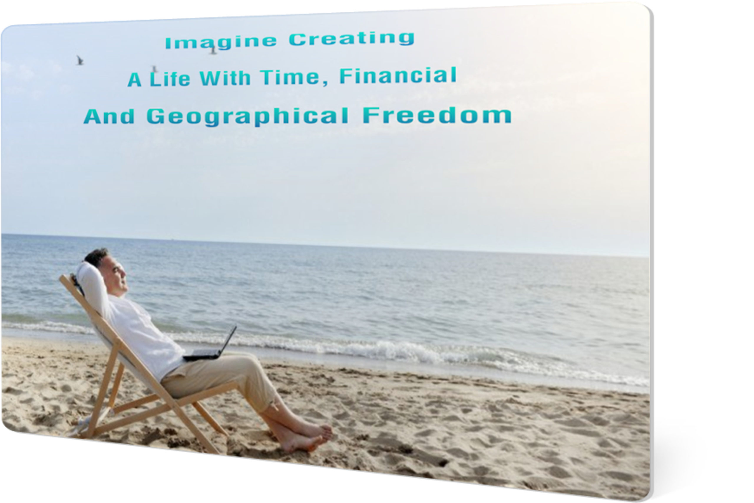 Time Financial and Geographical Freedom